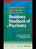 The Massachusetts General Hospital/McLean Hospital Residency Handbook of Psychiatry