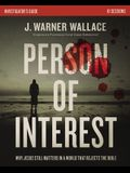 Person of Interest Study Guide: Why Jesus Still Matters in a World That Rejects the Bible