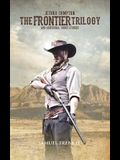 The Frontier Trilogy