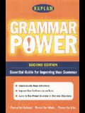 Kaplan Grammar Power, Second Edition: Empower Yourself! Grammar Skills for the Real World