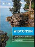 Moon Wisconsin: Lakeside Getaways, Scenic Drives, Outdoor Recreation
