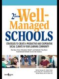 Well-Managed Schools, 2nd Edition: Strategies to Create a Productive and Cooperative Social Climate in Your Learning Community