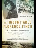 The Indomitable Florence Finch: A True Story