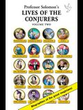 Lives of the Conjurers Volume Two