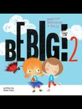 Be Big! 2: Beatrice Befriends a Bully