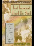 Lest Innocent Blood Be Shed