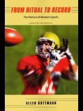 From Ritual to Record: The Nature of Modern Sports