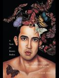 A Taste for Brown Bodies: Gay Modernity and Cosmopolitan Desire