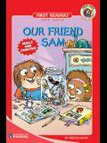 Our Friend Sam, Grades 1 - 2: Level 3