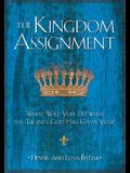 Kingdom Assignment, The
