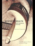 Mental Health and Canadian Society, Volume 26: Historical Perspectives