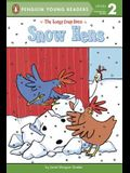 Snow Hens (The Loopy Coop Hens)