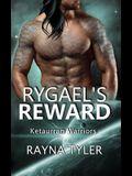 Rygael's Reward: Sci-fi Alien Romance