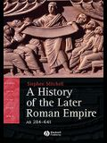 A History of the Later Roman Empire, Ad 284-641: The Transformation of the Ancient World