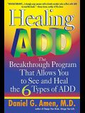 Healing Add: The Breakthrough Program That Allows You to Seand Heal the