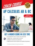 Ap(r) Calculus AB & BC Crash Course 3rd Ed., for the 2021 Exam, Book + Online: Get a Higher Score in Less Time
