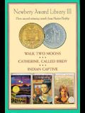 Newbery Library III-3 Vol. Boxed Set: Catherine, Called Birdy, Walk Two Moons and Indian Captive