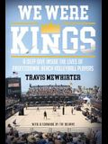 We Were Kings: A Deep Dive Inside the Lives of Professional Beach Volleyball Players