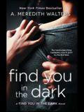 Find You in the Dark