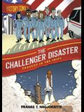 History Comics: The Challenger Disaster: Tragedy in the Skies