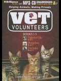 Vet Volunteers Books 1-3: Fight for Life, Homeless, Trickster