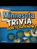 Minnesota Trivia Don'tcha Know!