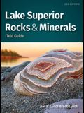 Lake Superior Rocks & Minerals: A Field Guide to the Lake Superior Area