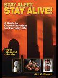 Stay Alert Stay Alive!