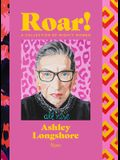 Roar!: A Collection of Mighty Women