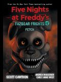 Fetch (Five Nights at Freddy's: Fazbear Frights #2), 2