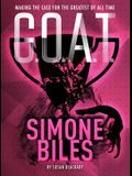 G.O.A.T. - Simone Biles, Volume 3: Making the Case for the Greatest of All Time