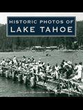 Historic Photos of Lake Tahoe