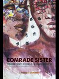 Comrade Sister: Caribbean Feminist Revisions of the Grenada Revolution