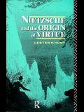 Nietzsche and the Origin of Virtue (Routledge Nietzsche Studies)