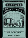 A Selection of Recipes for Savoury Dishes with Beer and Ale