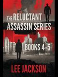 The Reluctant Assassin Series Books 4-5