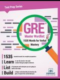 GRE Master Wordlist: 1535 Words for Verbal Mastery