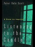 Listening to the Candle: A Poem on Impulse