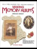 All You Need to Know about Making Memory Album: A Treasured Heirloom to Create, Keep or Give
