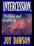 Intercession: Thrilling, Fulfilling