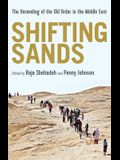 Shifting Sands: The Unraveling of the Old Order in the Middle East
