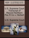 U.S. Supreme Court Transcript of Record Northern Pac R Co V. Herbert