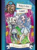 Ever After High: Fairy's Got Talent (A School Story)