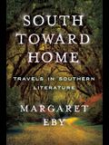 South Toward Home: Travels in Southern Literature
