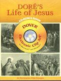 Doré's Life of Jesus CD-ROM and Book [With CD-ROM]
