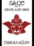 Silver and Iron: Sage: Book 3