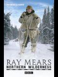 Northern Wilderness: Bushcraft of the Far North