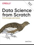 Data Science from Scratch: First Principles with Python