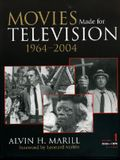 Movies Made for Television: 1964-2004
