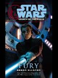 Fury: Star Wars Legends (Legacy of the Force)